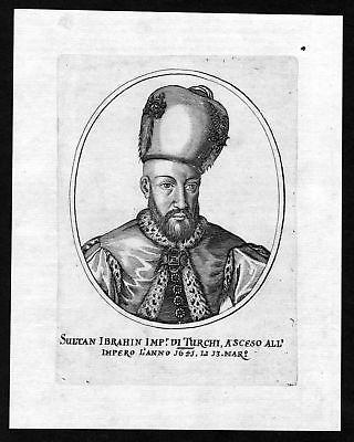 Ca. 1650 Ibrahim Sultan Ottoman Empire Turkey Portrait Kupferstich antiqu 139342