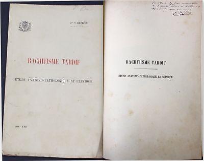 1895 Dr. H Deydier Rachitisme Tardif Medicine Lyon signed dedication copy