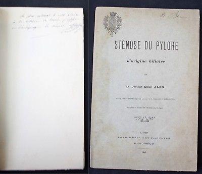 1896 Alex, E. Stenose du Pylore Medicine Lyon signed dedication copy