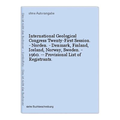 International Geological Congress Twenty-First Session. - Norden. - Denmar 35000