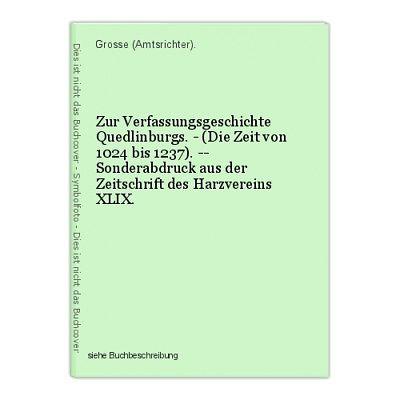 Zur Verfassungsgeschichte Quedlinburgs. - (Die Zeit von 1024 bis 1237). -- Sonde