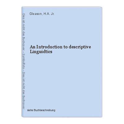 An Introduction to descriptive Linguidtics Gleason, H.A. Jr.