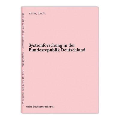 Systemforschung in der Bundesrepublik Deutschland. Zahn, Erich.