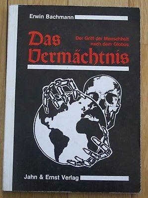 1989 - Erwin Bachmann - Das Vermächtnis Der Griff der Menschheit nach dem Globus