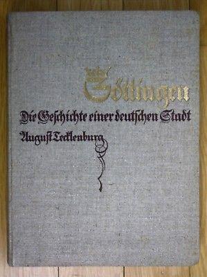 1929 August Tecklenburg Göttingen Die Geschichte einer deutschen Stadt Chronik