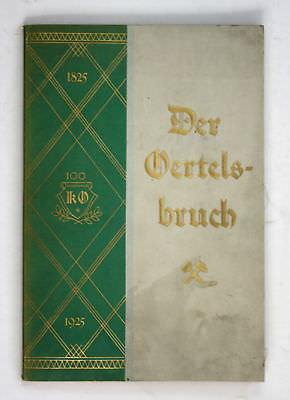1925 Karl Dertel Der Oertelsbruch Jubiläumsschrift anläßlich des 100 Geburtstags
