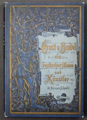 1892 H.Schmidt Ernst von Bandel Ein deutscher Mann u. Künstler Biographie Kunst
