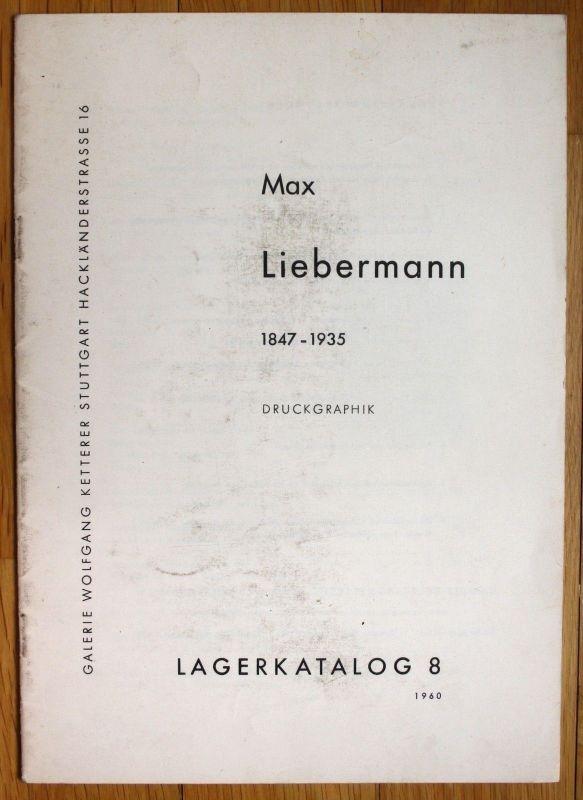 1960 Max Liebermann Druckgraphik Katalog Galerie Wolfgang Ketterer