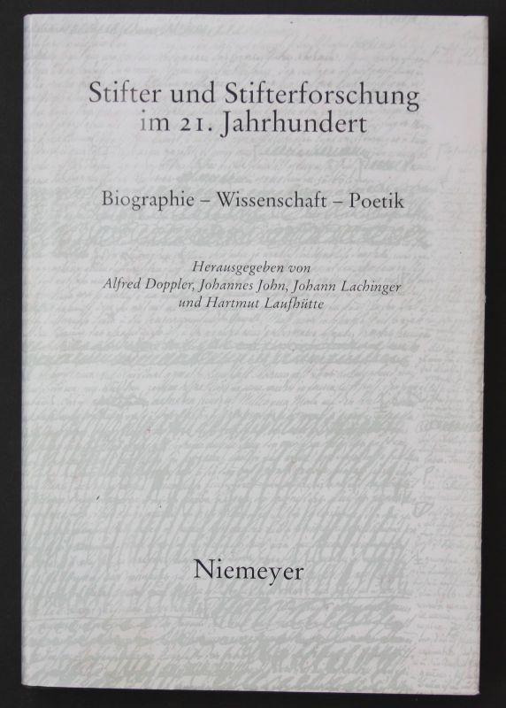 2007 A. Doppler Adalbert Stifter Stifterforschung Biographie Wissenschaft Poetik
