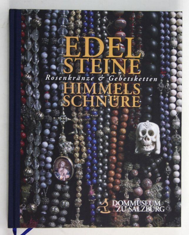 2010 Edelsteine Himmelsschnüre Rosenkränze Gebetsketten Ausstellungskatalog