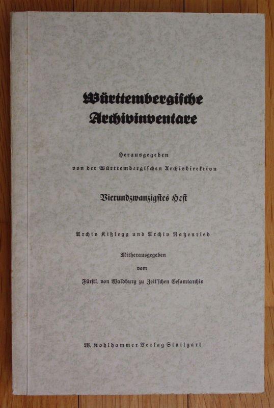 1953 Rauh Württembergische Archivinventare Archiv Kißlegg Archiv Ratzenried