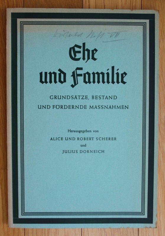 1959 Alice und Robert Scherer Julius Dorneich Ehe und Familie