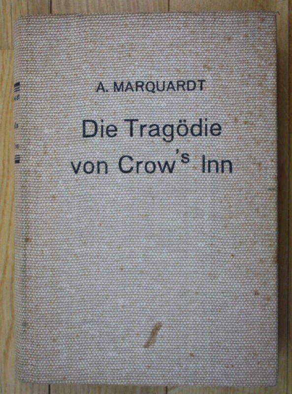 1939 A. Marquardt Die Tragödie von Crows Inn Krimialroman Krimi