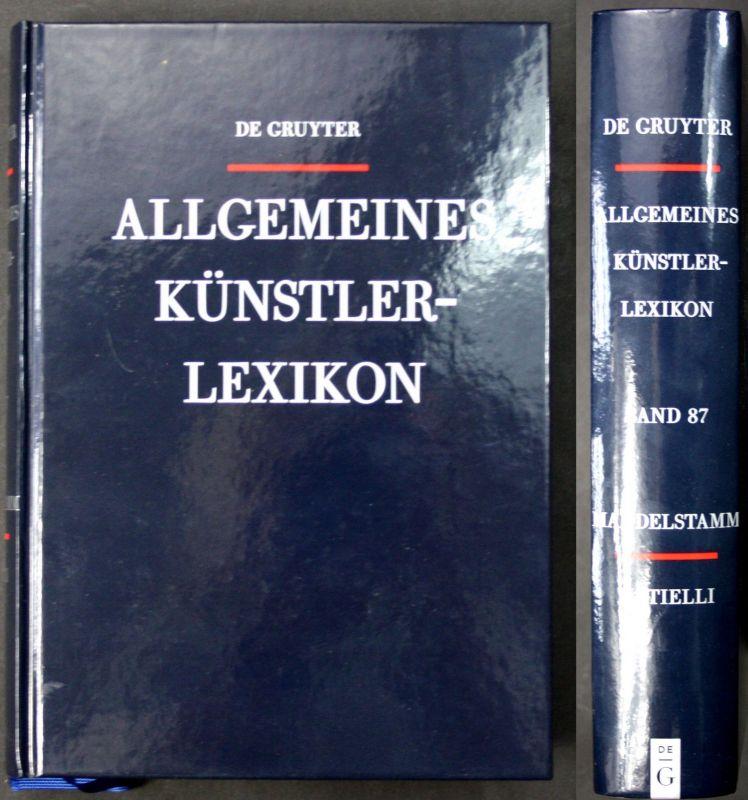 2015  A. Beyer B. Savoy Allgemeines Künstler-Lexikon - Band 87 Kunst