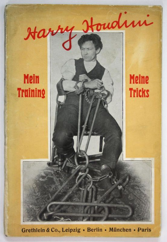 1909 Harry Houdini Mein Training und meine Tricks conjuring magic book Original