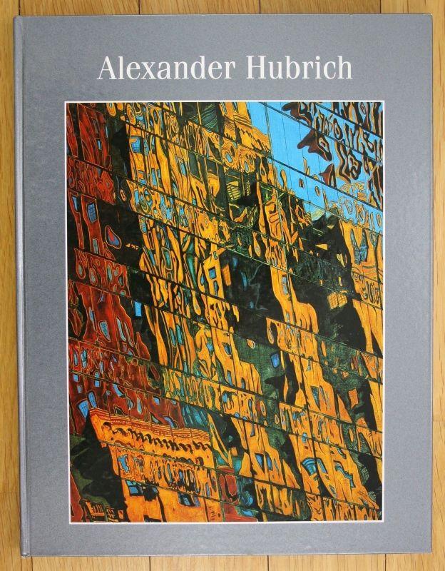 1995 Alexander Hubrich Gemälde Mit einer Einführung von Gerd Presler