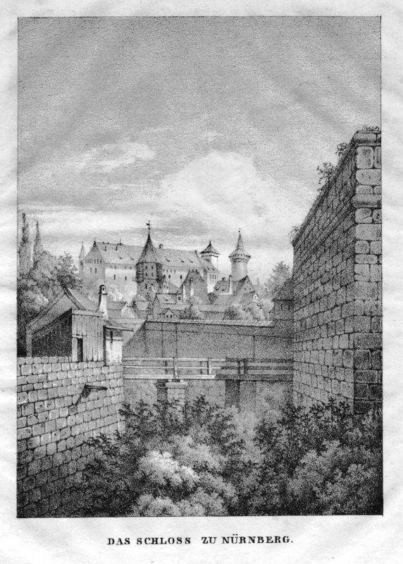 1840 - Nürnberg Schloss Burg Original Lithographie Dilger