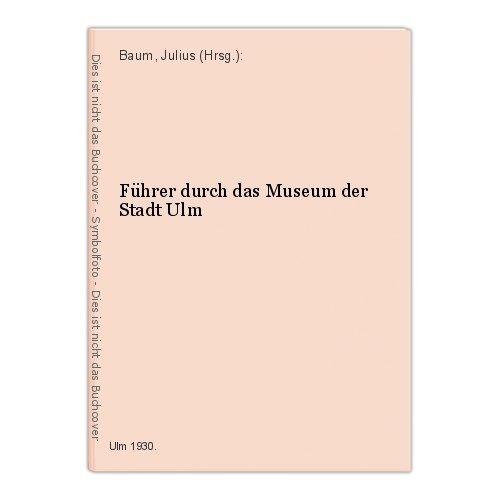 1930 Führer durch das Museum der Stadt Ulm Katalog