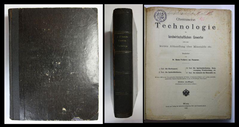 1893 B. Possanner Chemische Technologie der landwirtschaftlichen Gewerbe Chemie