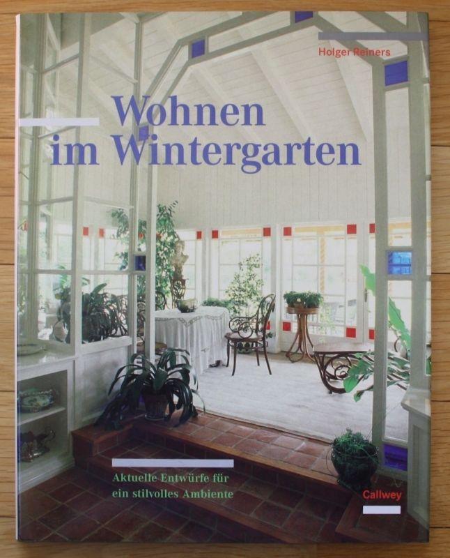1995 - Wohnen im Wintergarten Aktuelle Entwürfe Ambiente Wohnen Architektur