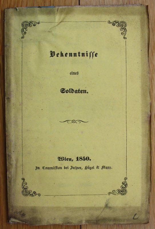 1850 Bekenntnisse Soldaten Wien Emerich von Babarczy Militaria Krieg Österreich