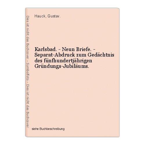 Karlsbad. - Neun Briefe. - Separat-Abdruck zum Gedächtnis des fünfhundertjährige