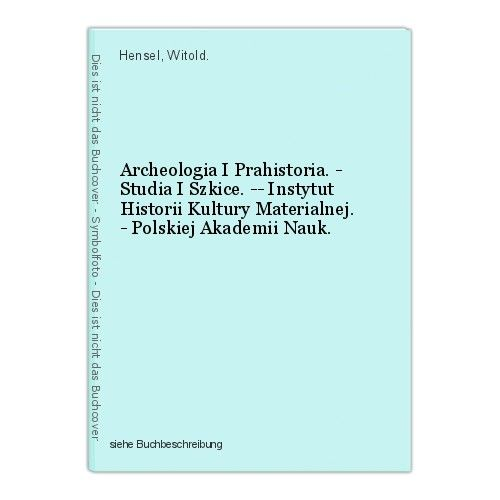 Archeologia I Prahistoria. - Studia I Szkice. -- Instytut Historii Kultury Mater