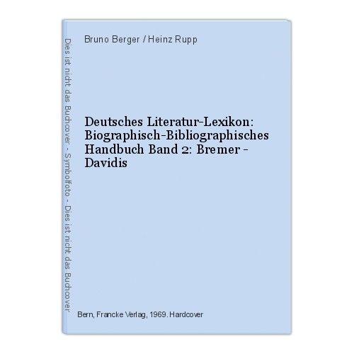 Deutsches Literatur-Lexikon: Biographisch-Bibliographisches Handbuch Band 2: Bre