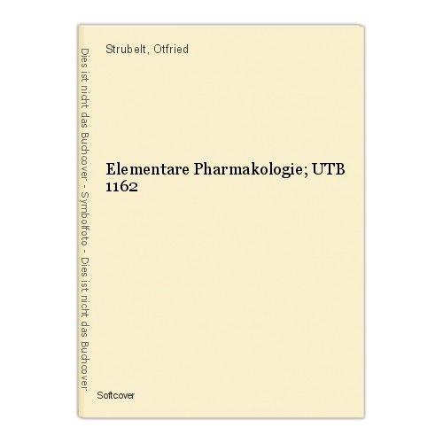 Elementare Pharmakologie; UTB 1162 Strubelt, Otfried