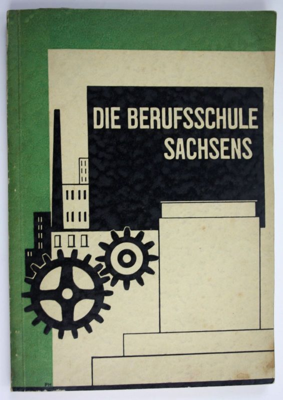 1927 Die Berufsschule Sachsens unter dem Ministerium für Volksbildung