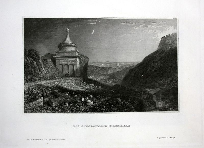 Absalonsche Mausoleum Jerusalem Absaloms Asien Asia Ansicht Stahlstich antique