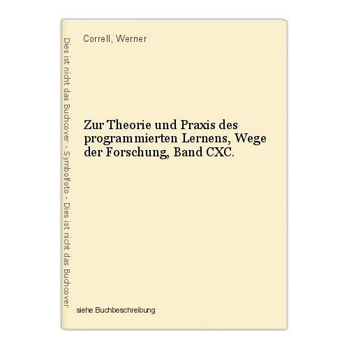 Zur Theorie und Praxis des programmierten Lernens, Wege der Forschung, Band CXC.