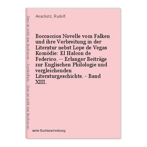 Boccaccios Novelle vom Falken und ihre Verbreitung in der Literatur nebst Lope d