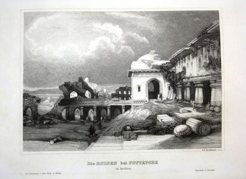 Ca. 1840 Futtepore Indien India Ruine Ansicht view Stahlstich engraving