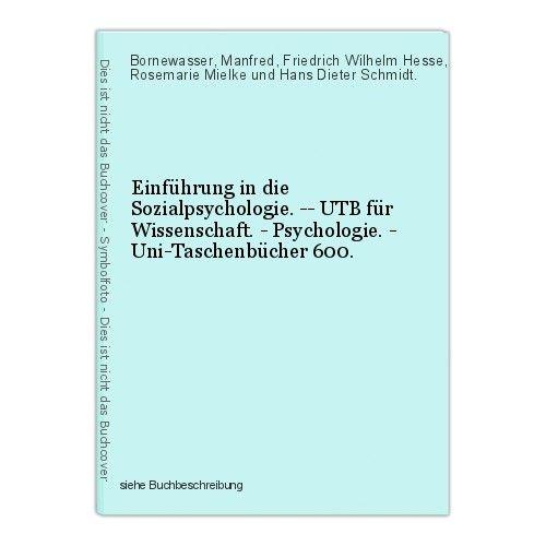 Einführung in die Sozialpsychologie. -- UTB für Wissenschaft. - Psychologie. - U