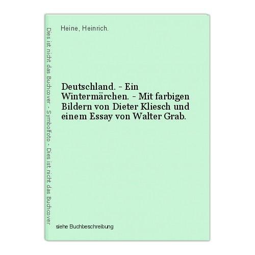 Deutschland. - Ein Wintermärchen. - Mit farbigen Bildern von Dieter Kliesch und