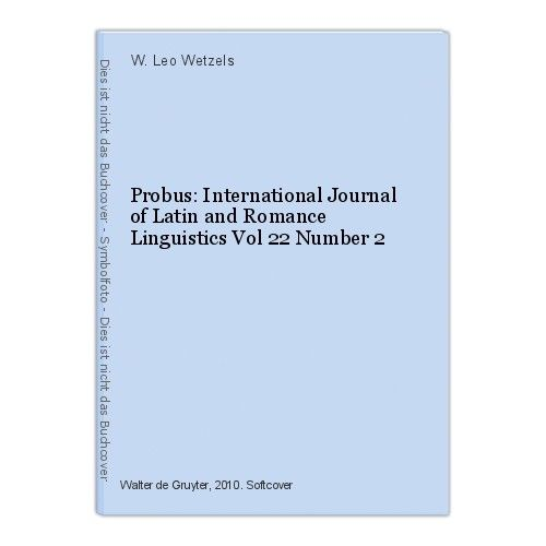 Probus: International Journal of Latin and Romance Linguistics Vol 22 Number 2 W