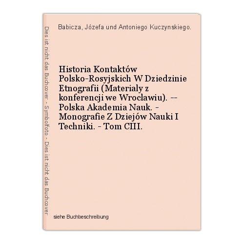 Historia Kontaktów Polsko-Rosyjskich W Dziedzinie Etnografii (Materialy z konfer