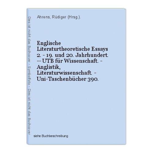 Englische Literaturtheoretische Essays 2. - 19. und 20. Jahrhundert. -- UTB für