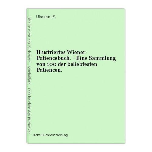 Illustriertes Wiener Patiencebuch. - Eine Sammlung von 100 der beliebtesten Pati