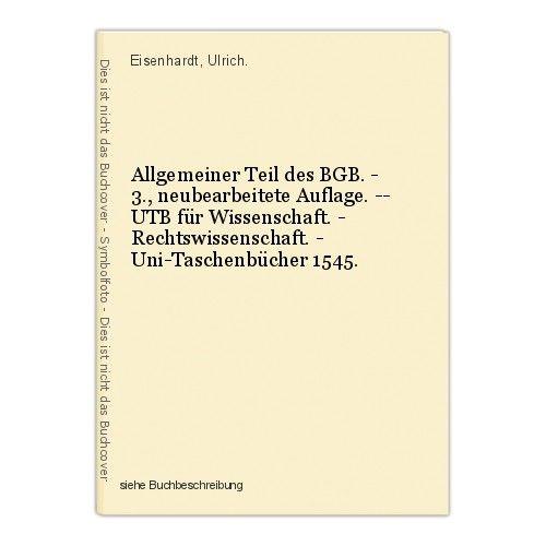Allgemeiner Teil des BGB. - 3., neubearbeitete Auflage. -- UTB für Wissenschaft.