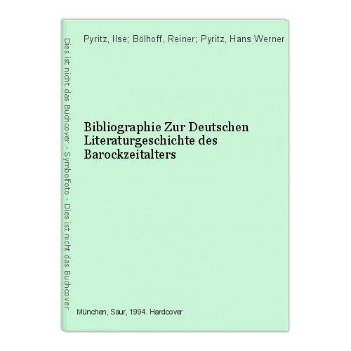 Bibliographie Zur Deutschen Literaturgeschichte des Barockzeitalters Pyritz, Ils