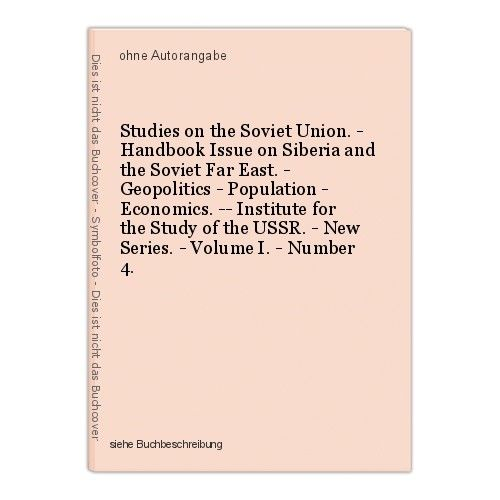Studies on the Soviet Union. - Handbook Issue on Siberia and the Soviet Far East