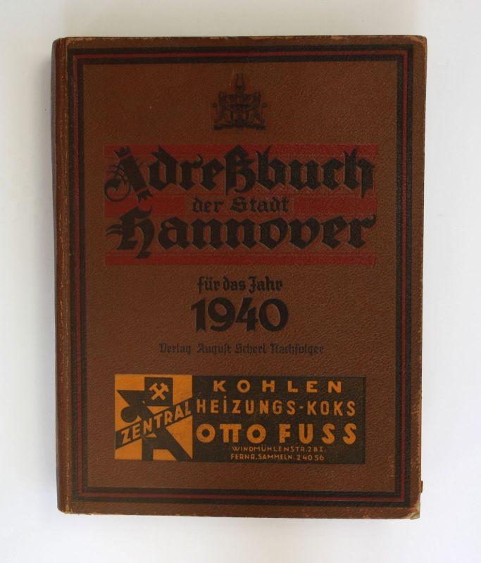 Adreßbuch der Stadt Hannover für das Jahr 1940 Landeskunde Adressbuch Adresse