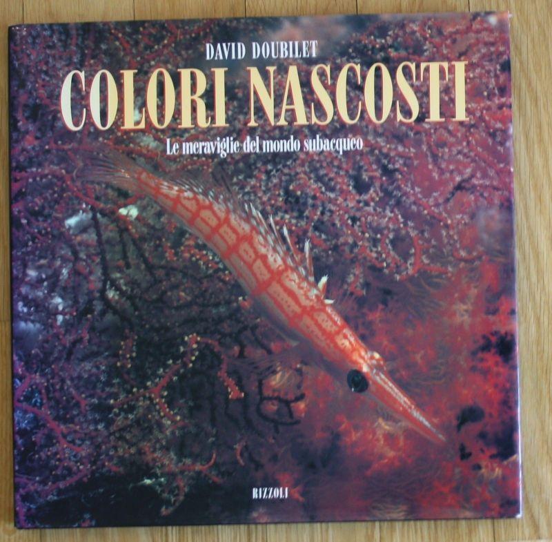 David Doubilet - Colori Nascosti Meer Fische Fotoband
