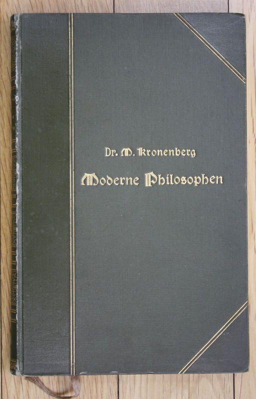 1899 M. Kronenberg Moderne Philosophen Philosoph M Stirner G. Kaulbach Feuerbach