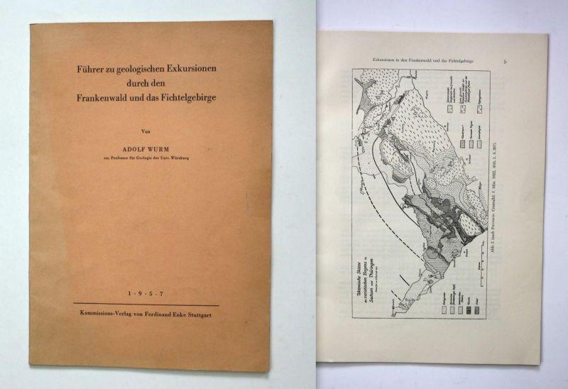 Wurm Führer zu geologischen Exkursionen Frankenwald Fichtelgebirge 1957 Geologie