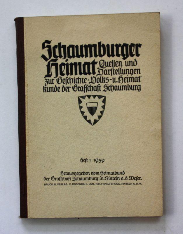 1939 Schaumburger Heimat Landeskunde Volkskunde Schaumburg Chronik Niedersachsen