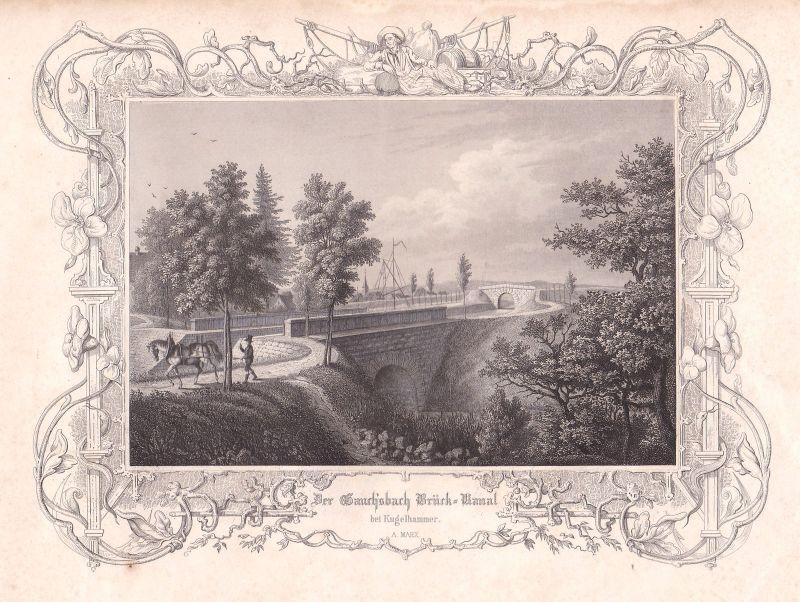 Ludwigskanal Kugelhammer Brückkanal Gauchsbach Marx Stahlstich antique print