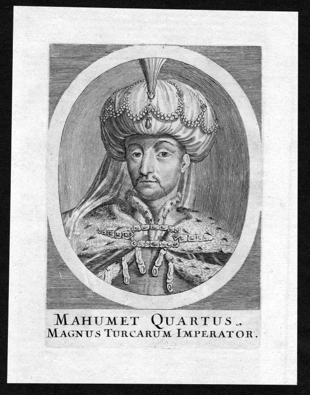 17. Jh. Mahumet Quartus Sultan Turkey Portrait Kupferstich antique print Türkei